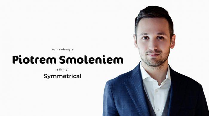 Piotr Smoleń, symmetrical.ai